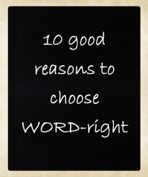 10 good reasons to choose WORD-right